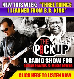The Pickup Radio Show. A radio show for guitar players & music lovers. 2 Episode New this week: 'Three Things I Learned From B. B. King'. 'A weekly show about guitars for people who believe in seizing life by the neck'-Joe Bonamassa. Tune in every Friday for a new episode at ThePickUpRadio.com. Click here to listen now!