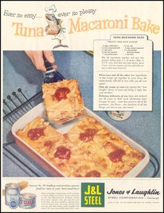 A Happy Tuna Chef Proudly Serves Tuna Macaroni Bake.  Delicious delicacies of sea, farm and orchard are all yours because of the magic of cans! (Saturday Evening Post, 1955)
