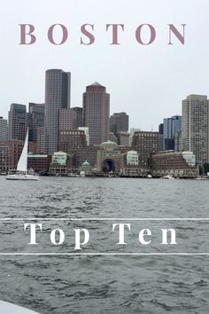 Boston's Top Ten for your first visit to the city!