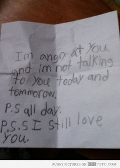 P.S. S. I still love you.. Priceless! Haha this is so me!