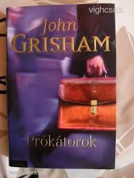 John Grisham : The Litigators
