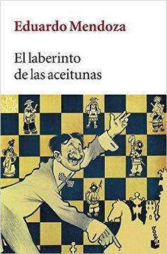 El laberinto de las aceitunas (Booket Logista): Amazon.es: Eduardo Mendoza: Libros