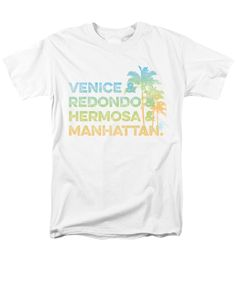 Venice T-Shirt featuring the digital art Venice And Redondo And Hermosa And Manhattan by SoCal Brand