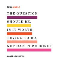 The question should be, is it worth trying to do, not can it be done?