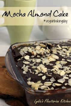 Crazy Mocha Almond Cake with Dairy Free Ganache ~ #VeganBakingDay # ...