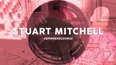 The Spinners Lounge Mix Session - DJ Stuart Mitchell
