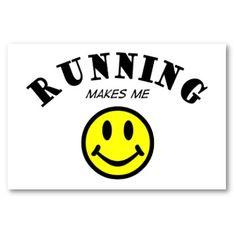Running makes me :)