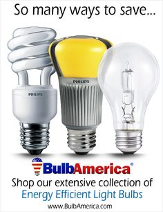 Shop our extensive collection of Energy Efficient Light Bulbs. http://www.bulbamerica.com/light-bulbs.html