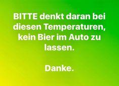 Bei dieser Hitze NICHT im Auto lassen!