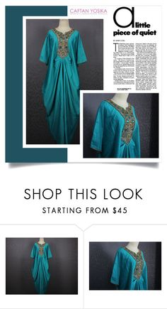 """""""Caftan Yosika 19"""" by amra-mak ❤ liked on Polyvore featuring caftanyosika"""
