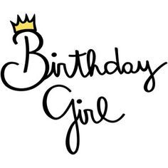 Birthday Quotes : Silhouette Design Store New Designs Birthday Wishes Girl, Birthday Girl Quotes, Today Is My Birthday, Birthday Wishes Quotes, Birthday Messages, Happy Birthday To Me Quotes, It's My Birthday, Happy Birthday Little Girl, Happy Quotes