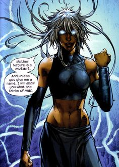 Storm doesn't threaten people, she informs them. | 23 Times Lady Superheroes Were 1000% Done