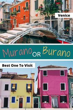 Murano And Burano - Islands Of Venice - My Life Long Holiday One Day In Rome, Cool Places To Visit, Places To Go, Rome Itinerary, Rainbow House, European City Breaks, Long Holiday, Cities In Europe, Most Beautiful Cities