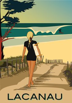 There was no of so I made this o - - Travel vintage poster Lacanau Surf girl illustration, Atlantic Ocean, France. Retro Poster, Art Deco Posters, Vintage Travel Posters, Surf Posters, Blue Poster, Travel Illustration, Illustration Girl, Girl Illustrations, Lacanau Ocean
