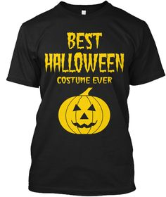 Best Halloween Costume Ever Black T-Shirt Front #halloween