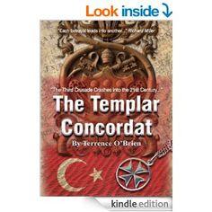 The Templar Concordat - Kindle edition by Terrence OBrien. Literature & Fiction Kindle eBooks @ Amazon.com.
