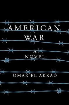 Cover image for American War by Omar Ell Akkad