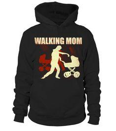 WALKING MOM  #image #grandma #nana #gigi #mother #photo #shirt #gift #idea