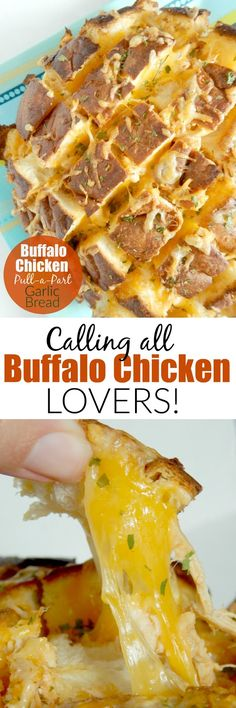 Buffalo Chicken Pull-a-Part Garlic Bread...the ultimate party appetizer for all the buffalo sauce lovers!