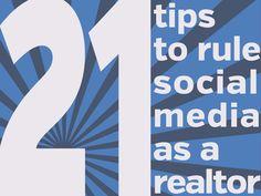 21 Tips to Rule Social Media as a Realtor. #SocialMedia #Marketing #RealEstate