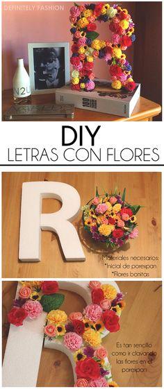 DEFINITELY FASHION: DIY LETRAS CON FLORES