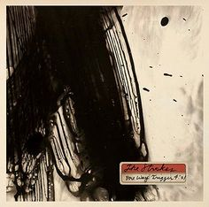 """The Strokes :: """"One Way Trigger"""""""