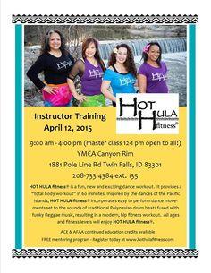 Idaho!!  HOT HULA fitness® instructor training. Canyon Rim YMCA in  Twin Falls, Idaho. Sunday, April 12, 2015. #hothula #hothulafitness #polyfit #dancefitness https://www.facebook.com/events/1555081024775896