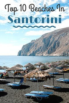 """Santorini offers some of the finest beaches in the Aegean Sea with black volcanic sand and deep blue waters. Here's the """"Top 10 Beaches in Santorini, Greece""""."""