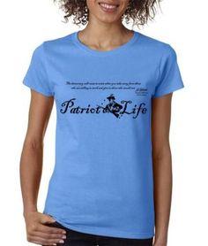 Women - Patriot Life American T-Shirt Thomas Jefferson Revolutionary Quote