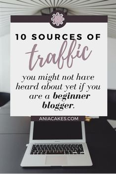 10 sources of traffic you might not have heard about yet if you are a beginner blogger. Free blog traffic guide.