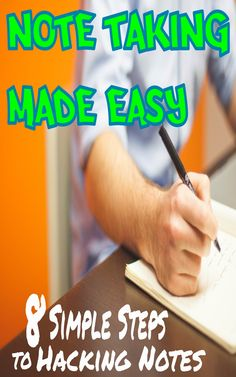 Start hacking your note taking skills today in 8 Simple Steps!