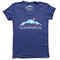 Coloradical Colorado Skyline T-Shirt - my uni for @GroundFloorPR's trivia team. Pretty cool if you ask me.
