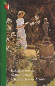 Elizabeth and her German Garden by Elizabeth von Arnim. 1898. Charming account of happy days buried away in an old schloss in the German countryside with nothing but books and babies and a dear garden to occupy the mind and heart of an Englishwoman married to a German nobleman. I loved the irreverent attitude toward duty and tradition that she exhibited in her writing.