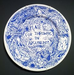 Plate For Throwing in Arguments by Keaton Henson.Ha ha so funny, great if I was the crockery throwing kind . Ceramic Plates, Ceramic Pottery, Ceramic Art, Porcelain Ceramics, Slab Pottery, Keaton Henson, Cerámica Ideas, Gift Ideas, Decor Ideas