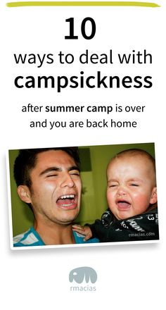 10 Ways to Deal with Campsickness After Summer Camp is Over and You Are Back Home - Blog article on How to deal with missing camp - for kids and adults. By Kids Activities Designer Rodrigo Macias