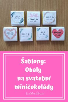 Vyber si ze 7 motivů obalů na svatební miničokoládky pro svatebčany, které si stáhneš zdarma. #svatba, #svatebni_tvoreni, #svatebni_inspirace, #darky_pro_svatebcany 21st