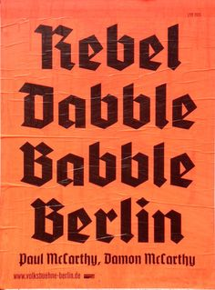 Rebel Dabble Babble Berlin Volksbühne – found in Mitte