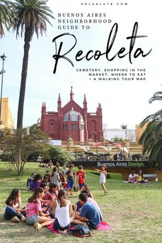 Complete guide to Recoleta in Buenos Aires and a free self-guided walking tour map #buenosaires #argentina