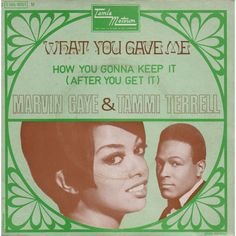 what you gave me by MARVIN GAYE - TAMMI TERRELL, SP with scubt01