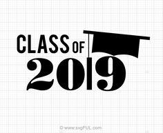 Class Of 2019 Graduation Svg