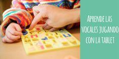 App para aprender las vocales jugando con la tablet