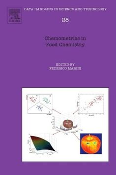 Chemometrics in food chemistry / edited by Federico Marini. Elsevier, 2013