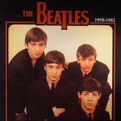 """The Beatles 1958-1962 on Import LP 1958-1962 collects 18 tracks of rare early Beatles material, including """"In Spite Of All The Danger"""" (the only song ever co-written by Paul McCartney and George Harri"""