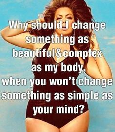 full figure beauty #curvy #plussize #quote Curvy, Body Image, Change, Truths, True, Inspiration Quotes, Body Positive, C...