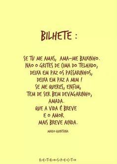 Bilhete de Mario Quintana Smart Quotes, Great Quotes, Love Quotes, Inspirational Quotes, Portuguese Words, Portuguese Quotes, Rebel, Words Quotes, Sayings