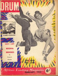 Drum magazine was founded in 1951 in South Africa. With its bright, bold covers and regular coverage of black social and political life, Drum was an important voice in the See a collection of. Drum Magazine, Black Magazine, Magazine Art, Magazine Covers, History Magazine, Life Magazine, Vintage Drums, Vintage Ads, Vintage Black Glamour