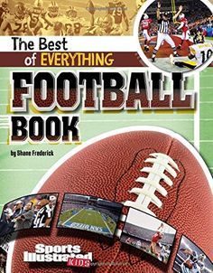 305a9680b54fb  DOWNLOAD PDF  The Best of Everything Football Book The AllTime Best of  Sports Free