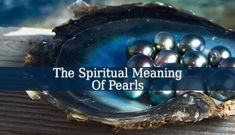 The Spiritual Meaning Of Pearls varies depending on cultures and religions. But it usually symbolizes wisdom, purity, wealth, generosity and integrity.