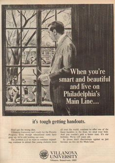 When you're smart and beautiful and live on Philadelphia's Main Line, its tough getting handouts.