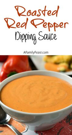 Roasted Red Pepper Dipping Sauce - A fantastic, versatile dipping sauce or spread.  Great with veggies or on burgers or sandwiches.